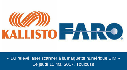 « Du nuage de points FARO à la maquette numérique BIM », le mardi 25 avril 2017, à Lyon