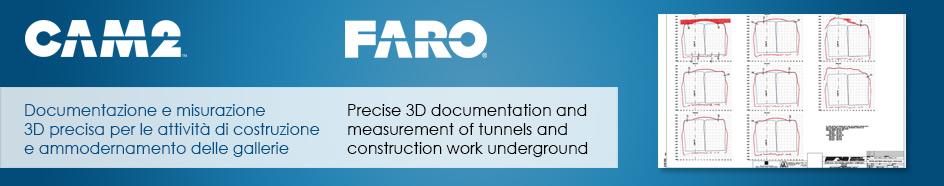 CAM2 / FARO Tunnel & Construction