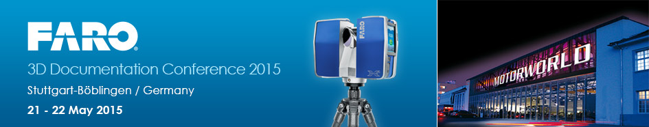 FARO 3D Documentation User Conference 2015
